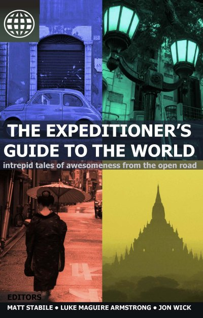 Travel Must-Read of 2011: The Expeditioner's Guide to the World